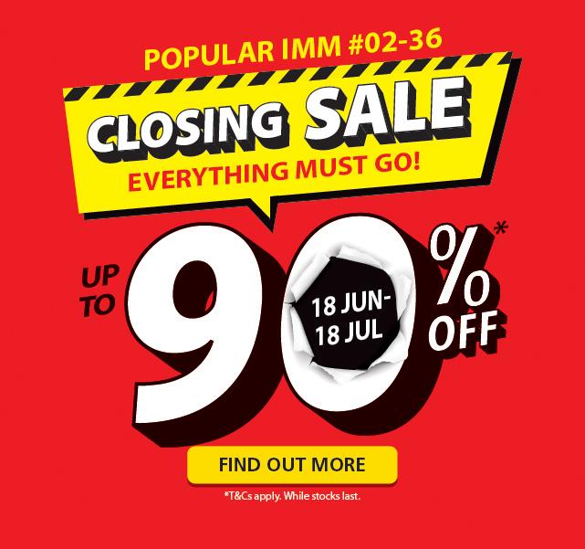 POPULAR IMM Closing Sale