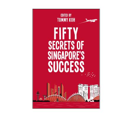 Fifty Secrets of Singapore's Success